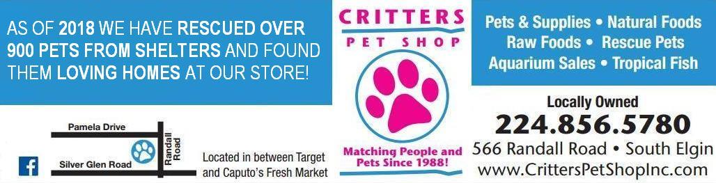 Critters Pet Shop - 566 Randall Rd  South Elgin  (Between
